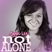 Maggie Lee | Not Alone