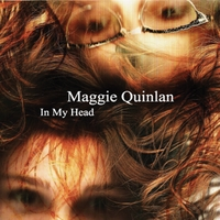 Maggie Quinlan | In My Head