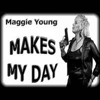 Maggie Young | Makes My Day