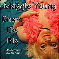 Maggie Young | Dream Like This