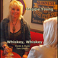Maggie Young | Whiskey, Whiskey