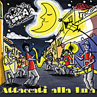 Magicaboola Brass Band | Attaccati Alla Luna