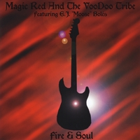 Magic Red and the Voodoo Tribe | Fire & Soul