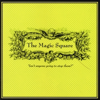 The Magic Square | Isn't anyone going to stop them?