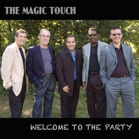 The Magic Touch | Welcome To The Party
