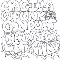 Magilla Funk Conduit | New Set,New Sound