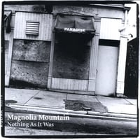 Magnolia Mountain | Nothing As It Was