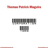Thomas Patrick Maguire | Corporation Town / Divorce Man - Single