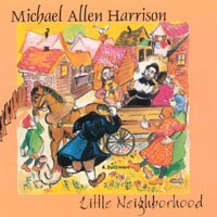 Michael Allen Harrison | Little Neighborhood