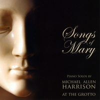 Michael Allen Harrison | Songs of Mary