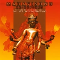Various Artists | Mahavishnu Re-defined - a Tribute to John Mclaughlin & the Mahavishnu Orchestra