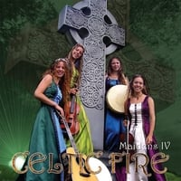 Maidens IV | Celtic Fire