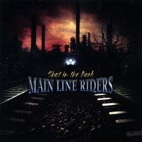 Main Line Riders | Shot In the Dark