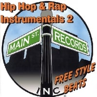 Main St. Records, Inc | Hip Hop & Rap Instrumentals 2(Free Style Beats)