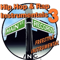 Main St. Records, Inc | Hip Hop & Rap Instrumentals 3(Free Style Instrumental)