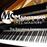 Various Artists | Mainstream Source Jazz Masters: The Barcelona Sessions