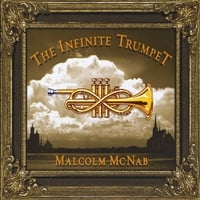 Malcolm McNab | The Infinite Trumpet