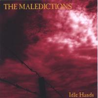 The Maledictions | Idle Hands