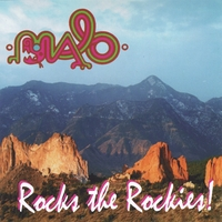 MALO | MALO Rocks the Rockies
