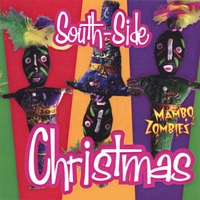 Mambo Zombies | South Side Christmas