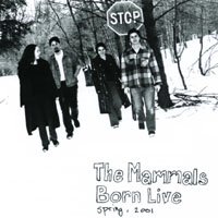 The Mammals | Born Live