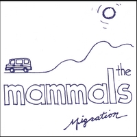 The Mammals | Migration (EP)