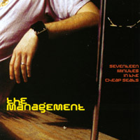 The Management | Seventeen Minutes in the Cheap Seats