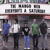 The Mango Men | Everyday's A Saturday