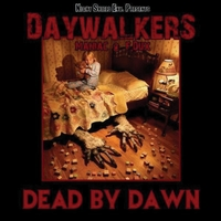 DayWalkers | Dead By Dawn