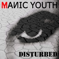 Manic Youth | Disturbed - EP