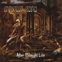 Manilla Road | After Midnight Live