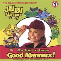Judi The Manners Lady | It's Fun to Have Good Manners!