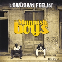 The Mannish Boys | Lowdown Feelin'