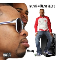 Manny | Music 4 Da Streets-cancelled