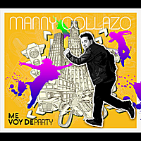 Manny Collazo | Me Voy de Party