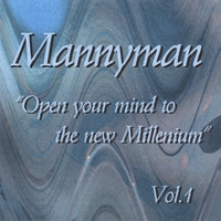 Mannyman | Open Your Mind To The New Millenium Vol.1