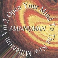 Mannyman | Open Your Mind To The New Millenium Vol.2