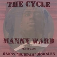 "Manny Ward featuring Danny ""Buddah"" Morales 