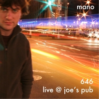 Mano | 646: Live At Joe's Pub