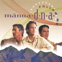 Manoa DNA | Follow Me