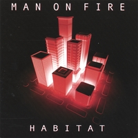 Man On Fire | Habitat (with Adrian Belew)