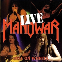 Manowar | Hell On Wheels (Live)