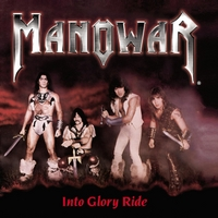 Manowar | Into Glory Ride (Silver Edition)