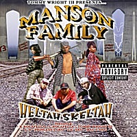 Manson Family | Heltah Skeltah (Tommy Wright III Presents)