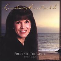 Linda Mantooth | Fruit Of The Spirit - Piano Solos