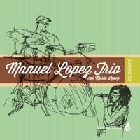 Manuel Lopez Trio | Searching Out (feat. Maria Lopez)