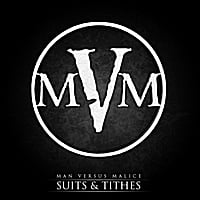 Man Versus Malice | Suits & Tithes