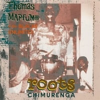 Thomas Mapfumo | Roots Chimurenga