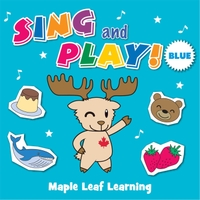 Maple Leaf Learning | Sing and Play Blue