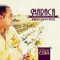 Maraca & His Latin Jazz All Stars | Reencuentros, Live at the Grand Theater of Havana